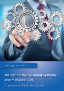 Cover vom Buch Marketing Management Systeme - eine Marktübersicht – Hitzges, Schütz